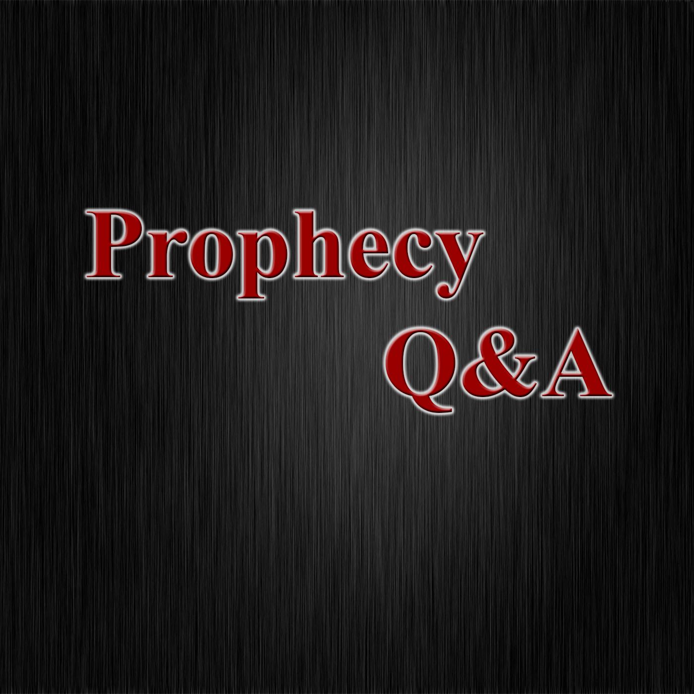 Prophecy Q & A