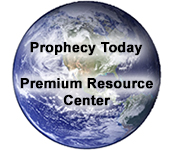 Prophecy Today Premium Resource Center