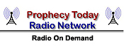 Prophecy Today Radio Network