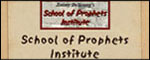 Visit the School of the Prophets Institute