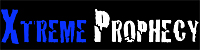 Visit Xtreme Prophecy