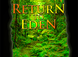 Return to Eden Part 1