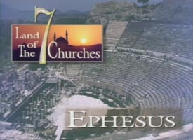 Land of the Seven Churches: Ephesus
