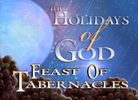 The Holidays of God and the Festival of Tabernacles