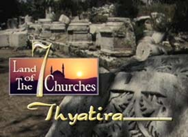 Thyatira and the Land of the 7 Churches