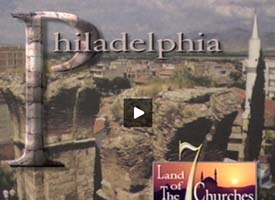 Philadelphia and the Land of the 7 Churches
