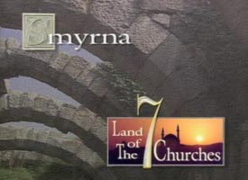 Smyrna and the Land of the Seven Churches