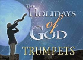 The Holidays of God and the Festival of Trumpets